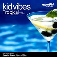 Kid Vibes - Tropical 1