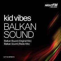 Kid Vibes Balkan Sound